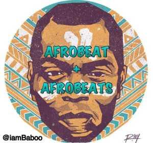 Dj Baboo - Fela Kuti Afrobeat vs Modern Afrobeats Mix